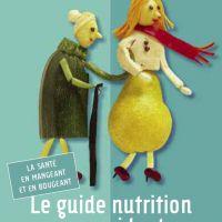 Le guide nutrition pour les aidants des personnes âgées